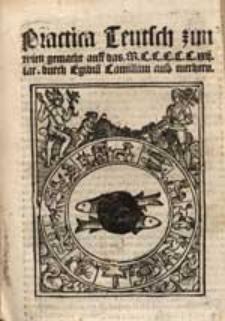 Practica Teutsch zun [!] wien gemacht auff das M.C.C.C.C.C.xxij. iar / durch Egidiu[m] Camillum [...].