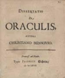 Dissertatio De Oraculis / Autore Christiano Bünsovio.
