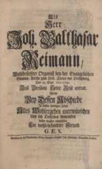 Als Herr Joh. Balthasar Reimann [...] Aus Breßlau Seine Reise antrat, Wolte Bey Dessen Abschiede [...] Alles Wohlergehen anerwünschen [...] G.E.S.