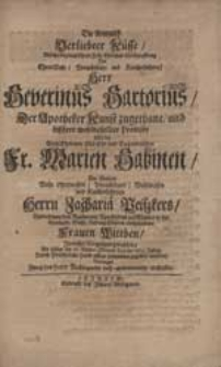 Die Anmuth Verliebter Küsse, Welche bey dem Ehren Feste Ehelicher Verknüpffung [...] Herr Severinus Sartorius [...] Mit [...] Fr. Marien Sabinen [...] Zachariä Peißkers [...] Wittiben In reicher Vergnügung wechselte [...] Besungen Zwey des Herrn Bräutigams nach-anverwandte Schlesier.
