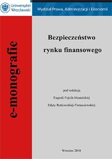 Bezpieczeństwo rynku finansowego - rola Narodowego Banku Polskiego