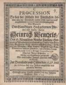 Procession so bey der Abfuhr der Fürstlichen Leichen [...] angestellet und gehalten worden.
