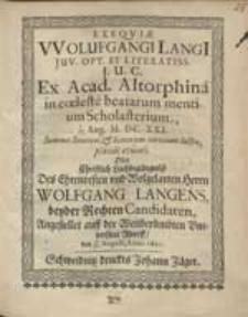 Exequiae Wolufgangi Langi[i] [...] Oder Christlich Leichbegängnüß [...] Wolfgang Langens [...].