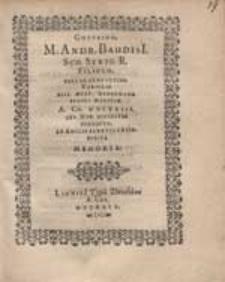 Gotfrido, M. Andr. Baudisi[i] [...] Filiolo [...] Ab Amicis Benevolentib. Posita Memoria.
