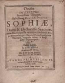 Oratio In Exequiis [...] Sophiae, Ducis & Electorissae Saxoniae [...] / Habita [...] a Joanne Fridericho [...].