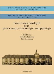 Wrocławskie Studia Erazmiańskie. Zeszyty Studenckie. Część I, Studia Karnistyczne - Słowo wstępne