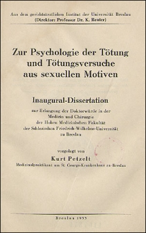 Zur Psychologie der Tötung und Tötungsversuche aus sexuellen Motiven
