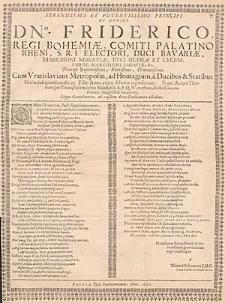 Serenissimo Et Potentissimo Principi Ac Domino Dn. Friderico, Regi Bohemiae, […] Elegia Gratulatoria […].
