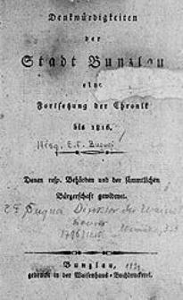 Denkwürdigkeiten der Stadt Bunzlau : eine Fortsetzung der Chronik bis 1816