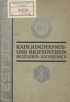 Festschrift zum 25-jährigen Stiftungsfest des Katholischen Jungmänner […] Roździeń-Szopienice[…].