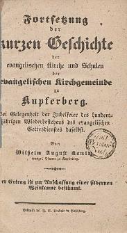 Fortsetzung der kurzen Geschichte der evangelischen Kirche und Schulen der evangelischen Kirchgemeinde zu Kupferberg