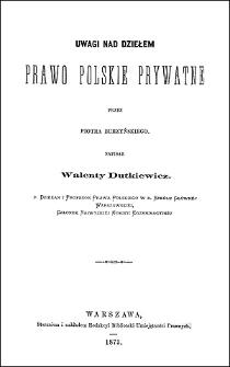 Uwagi nad dziełem Prawo polskie prywatne przez Piotra Burzyńskiego