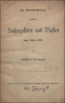 Die Erbverbrüderung zwischen Hohenzollern und Piasten vom Jahre 1537