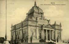 Görlitz. Oberl. Ruhmeshalle u. Kaiser Friedrich-Museum