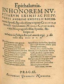 Epithalamia In Honorem Nuptiarum [...] Andreae Knefelii [...] & [...] Christinae [...] Nicolai Caurzimsky [...] filiae [...] / scripta ab Amicis in Collegio Reczek [...].
