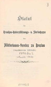 Statut der Kranken-Unterstützungs- u. Sterbekasse des Nätherinnen-Vereins zu Breslau : (eingeschriebene Hilfskasse)