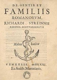 De Gentib. Et Familiis Romanorum, Richardi Streinnii [...].