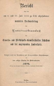Bericht über den am 9. und 10. Juli 1873 zu Oels abgehaltenen neunten Verbandstag des Unterverbandes der Erwerbs- und Wirtschafts-Genossenschaften Schlesiens und der angrenzenden Landestheile