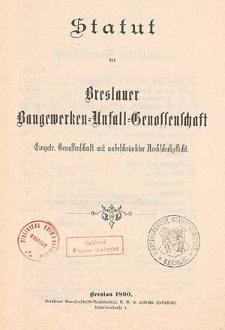 Vieter Geschäftsbericht der Breslauer Baugewerken-Unfall-Gesellschaft Eingetragene Genossenschaft mit unbeschränkter Nachschutzpflicht umfassend die Zeit vom 1. Januar bis 31 December 1894