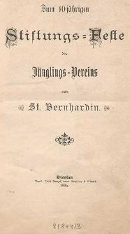 Zum 10 jährigen Stiftungs-Feste des Jünglings-Vereins von St. Bernhardin