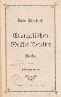 Zweiter Jahresbericht des Evangelischen Meister-Vereins zu Breslau über das Vereinsjahr 1893/94