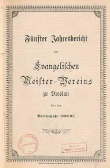 Vierter Jahresbericht des Evangelischen Meister-Vereins zu Breslau über das Vereinsjahr 1895/96
