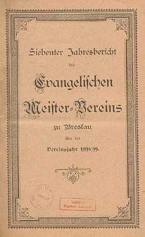 Sechster Jahresbericht des Evangelischen Meister-Vereins zu Breslau über das Vereinsjahr 1897/1898