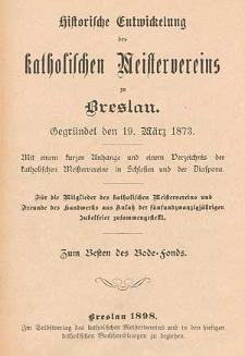 Historische Entwickelung des katholischen Meistervereins zu Breslau