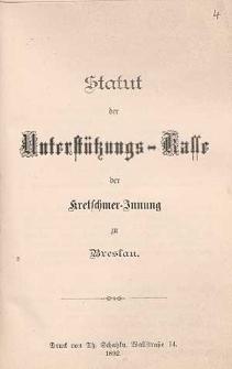 Statut der Unterstützungs-Kasse der Kretschmer-Innung zu Breslau