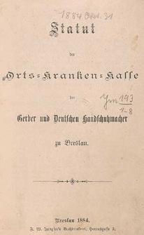 Statut der Orts-Kranken-Kasse der Gerber und Deutschen Handschuhmacher zu Breslau