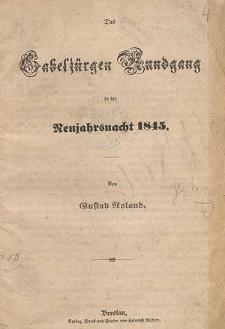 Des Gabeljürgen Rundgang in der Neujahrsnacht 1845 : von Gustav Roland
