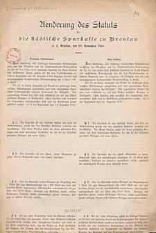 Aenderung des Statuts für die Städtische Sparkasse zu Breslau d. d. Breslau, den 10. November 1880