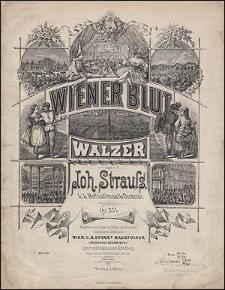 Wiener Blut. Walzer [...] Op.354