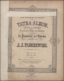 Tatra-Album : Tänze und Lieder des polnischen Volkes aus Zakopane : für Pianoforte zu 4 Händen : op. 12. Heft.2