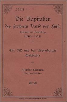 Die Kapitalien des Freiherrn David von Fürst, Erbherrn auf Kupferberg (1600-1634).