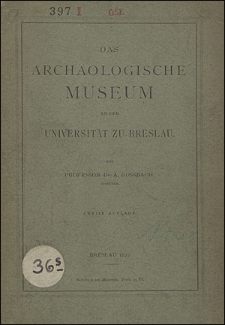 Das archäologische Museum an der Universität zu Breslau