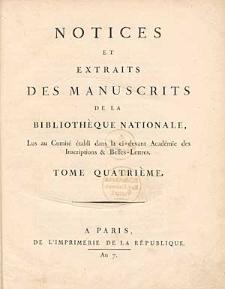 Notices Et Extraits Des Manuscrits De La Bibliothèque Du Roi, [...]. Tome quatrième..