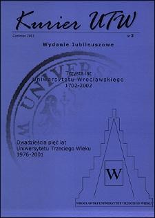 Kurier UTW: nieregularnik Uniwersytetu Trzeciego Wieku Nr 3 2001