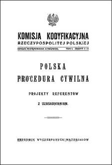 Komisja Kodyfikacyjna Rzeczypospolitej Polskiej. Sekcja Postępowania Cywilnego. T. 1, z. 1