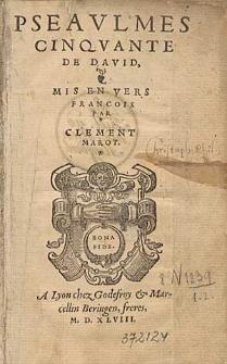 Pseaulmes Cinquante De David, [...] Mis En Vers Francois Par Clement Marot.