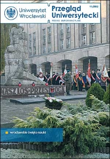 Przegląd Uniwersytecki (Wrocław) R.18 Nr 11 (195) listopad 2012