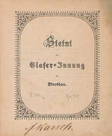 Statut der Glaser-Innung zu Breslau