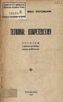 Trybunał Kompetencyjny : studjum z zakresu prawa publicznego