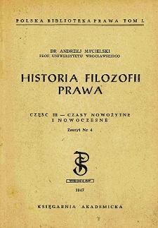Historia filozofii prawa. Cz. 3, Czasy nowożytne i nowoczesne. Z. 4