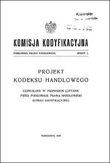 Komisja Kodyfikacyjna. Podkomisja Prawa Handlowego. Z. 1