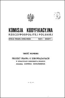 Komisja Kodyfikacyjna Rzeczypospolitej Polskiej. Sekcja Prawa Cywilnego. T. 1, z. 1