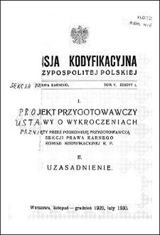 Komisja Kodyfikacyjna Rzeczypospolitej Polskiej. Sekcja Prawa Karnego. T. 5, z. 1