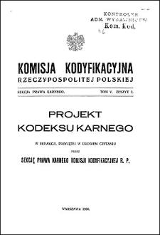 Komisja Kodyfikacyjna Rzeczypospolitej Polskiej. Sekcja Prawa Karnego. T. 5, z. 2