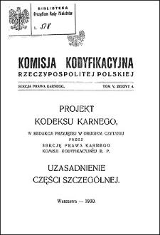 Komisja Kodyfikacyjna Rzeczypospolitej Polskiej. Sekcja Prawa Karnego. T. 5, z. 4