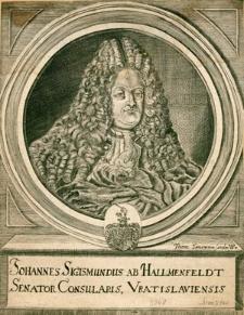 [Hallmenfeld (Hallmann) Johann Sigismund von]